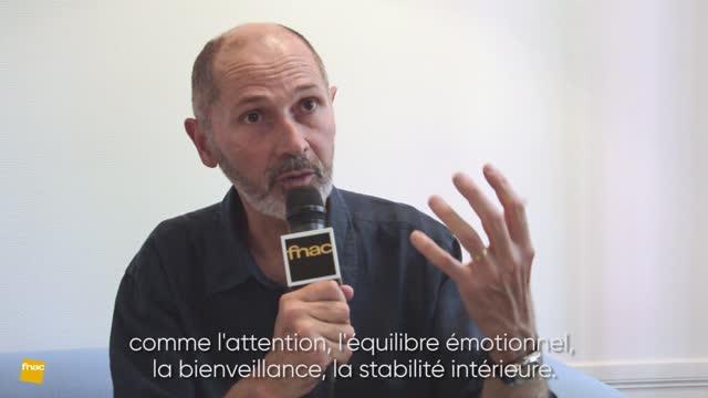 Interview de Christophe André : « La méditation est un antidote à l'intoxication digitale »