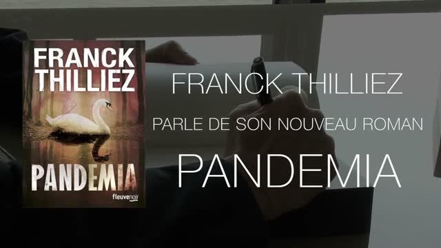 Pandemia, le nouveau roman de Franck Thilliez (1-3)
